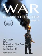 The War of North Dakota (Rough Cut)